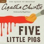 Five Little Pigs A Hercule Poirot Mystery, Agatha Christie