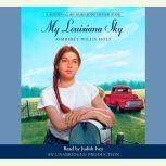 My Louisiana Sky, Kimberly Willis Holt