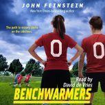 Benchwarmers, John Feinstein