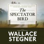 The Spectator Bird, Wallace Stegner
