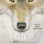 Old Wolf, Avi