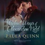 The Wicked Ways of Alexander Kidd, Paula Quinn