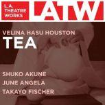 Tea, Velina Hasu Houston