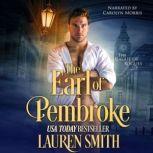 The Earl of Pembroke The Wicked Earls Club, Lauren Smith