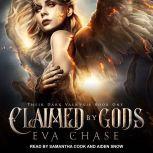 Claimed by Gods A Reverse Harem Urban Fantasy, Eva Chase