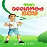 THE AFFIRMED BOY, QUEENETTE ENILAMA