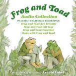 Frog and Toad Audio Collection, Arnold Lobel
