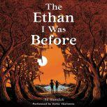The Ethan I Was Before, Ali Standish