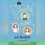 Theater Shoes, Noel Streatfeild
