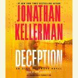 Deception An Alex Delaware Novel, Jonathan Kellerman
