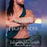 Seduced by the Highlander, Julianne MacLean