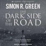 The Dark Side of the Road, Simon R. Green