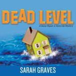 Dead Level A Home Repair Is Homicide Mystery, Sarah Graves