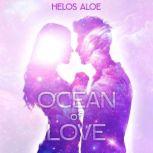 Ocean Of Love, Helos