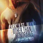 Other Than Honorable A Cabrini Law Novel, Parker St. John