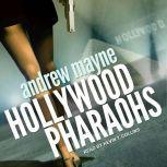 Hollywood Pharaohs, Andrew Mayne