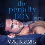 The Penalty Box, Odette Stone