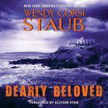 Dearly Beloved, Wendy Corsi Staub