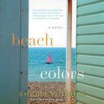 Beach Colors, Shelley Noble