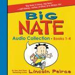 Big Nate Audio Collection: Books 1-4, Lincoln Peirce