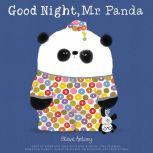 Good Night, Mr. Panda, Steve Antony