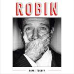 Robin, Dave Itzkoff
