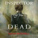 Inspector of the Dead, David Morrell