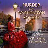 Murder on Washington Square, Victoria Thompson