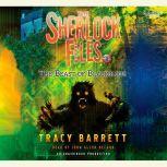 The Beast of Blackslope The Sherlock Files #2, Tracy Barrett
