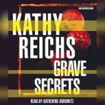 Grave Secrets, Kathy Reichs
