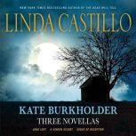 Kate Burkholder: Three Novellas, Linda Castillo