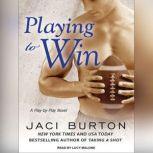 Playing to Win, Jaci Burton