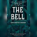 The Bell, Hans Christian Andersen
