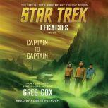 Legacies: Book 1: Captain to Captain, Greg Cox
