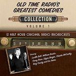 Old Time Radio's Greatest Comedies, Collection 1, Black Eye Entertainment