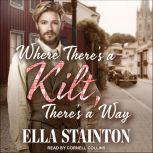 Where There's a Kilt, There's a Way, Ella Stainton