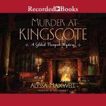 Murder at Kingscote, Alyssa Maxwell