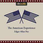 The American Experience A Collection of Great American Stories, Edgar Allan Poe