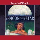 The Moon Over Star, Dianna Hutts Aston