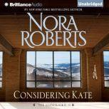 Considering Kate, Nora Roberts