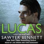 Lucas, Sawyer Bennett