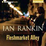 Fleshmarket Alley, Ian Rankin