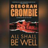 All Shall Be Well, Deborah Crombie