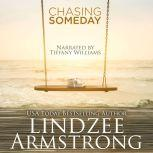Chasing Someday, Lindzee Armstrong