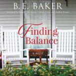 Finding Balance, B. E. Baker