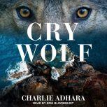 Cry Wolf, Charlie Adhara