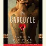 The Gargoyle, Andrew Davidson