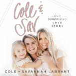 Cole and   Sav Our Surprising Love Story, Cole and Savannah LaBrant