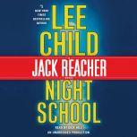 Night School A Jack Reacher Novel, Lee Child