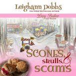 Scones, Skulls & Scams, Leighann Dobbs
